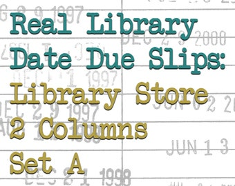 Real Library Date Due Slips: Library Store, 2 Columns, Set A