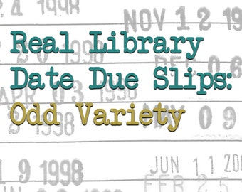 Real Library Date Due Slips: Odd Variety