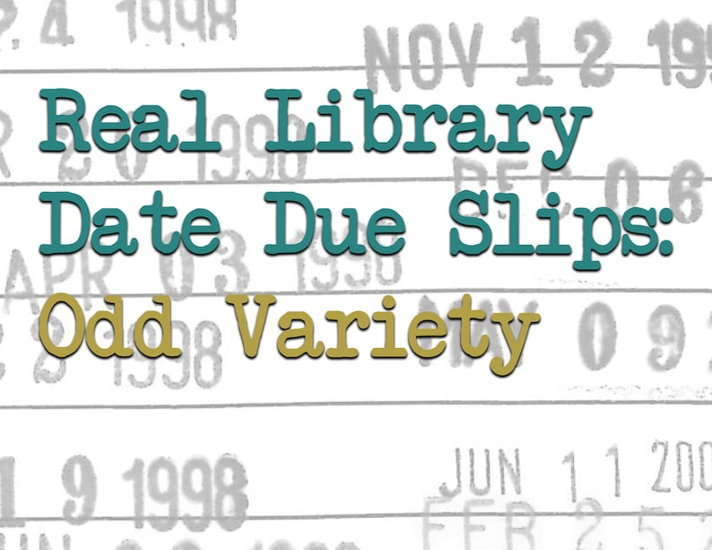 Real Library Date Due Slips: Odd Variety image 0