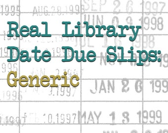 Real Library Date Due Slips: Generic