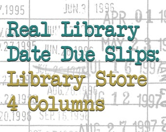 Real Library Date Due Slips: Library Store, 4 Columns