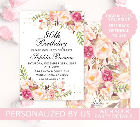 Printable 80th Birthday Invitation Blush Floral Invite Any Age Party Card DIGITAL FILES AB5