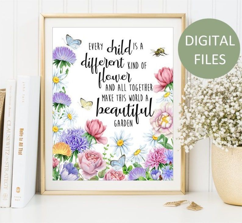 Printable Every Child Is A Different Kind Of Flower Sign Etsy