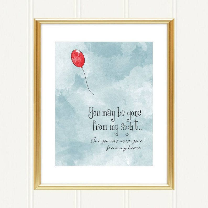 image regarding Gone From My Sight Printable Version called Printable Yourself may well be long gone towards my sight, Get pleasure from Memory Watercolor Print, Memorial artwork indicator, Pink Balloon Artwork Poster artwork, Electronic Documents