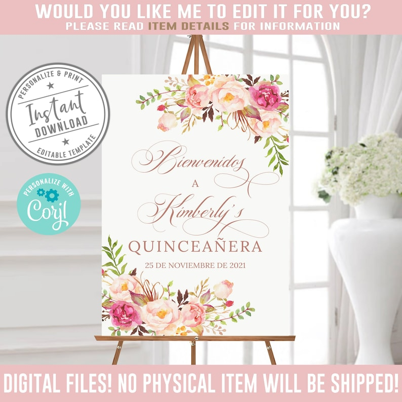 DIGITAL Blush Pink Flowers Instant Download QWLC001 15th Birthday Corjl Template Mis Quince Anos Editable Quinceanera Welcome Sign