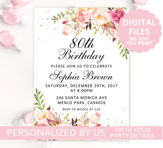 Printable 80th Birthday Invitation Blush Floral Invite Any Age Party Card DIGITAL