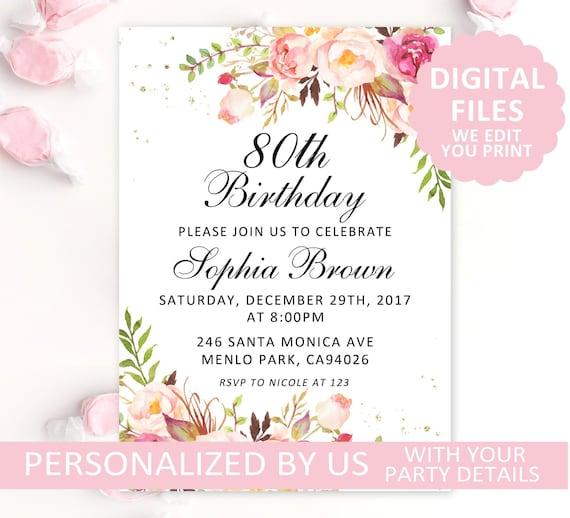 Printable 80th Birthday Invitation Blush Floral Invite Any Age Party Card DIGITAL