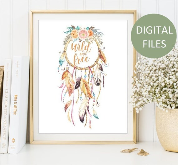 Printable Dream catcher watercolor Flowers, Wild and Free sign, Feathers  Tribal art, Boho Arrows Wall Art, Home Decor Print DIGITAL FILES