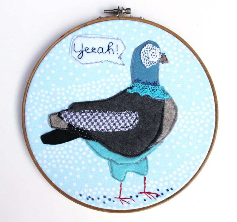 Embroidery hoop with pigeon dove says yeah  image 0