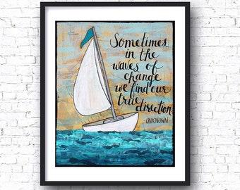 WAVES OF CHANGE Sailboat Art Print, Mixed Media, True Direction, Coastal Wall Decor, Abstract, Ocean, Sailing