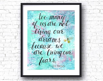 LIVING OUR DREAMS Art Print, Mixed Media, Les Brown Quote, Butterfly, Wall Decor, Abstract, Inspirational