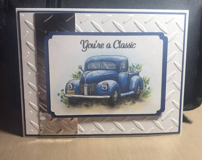 Handmade Men's Birthday You're a Classic Greeting Card