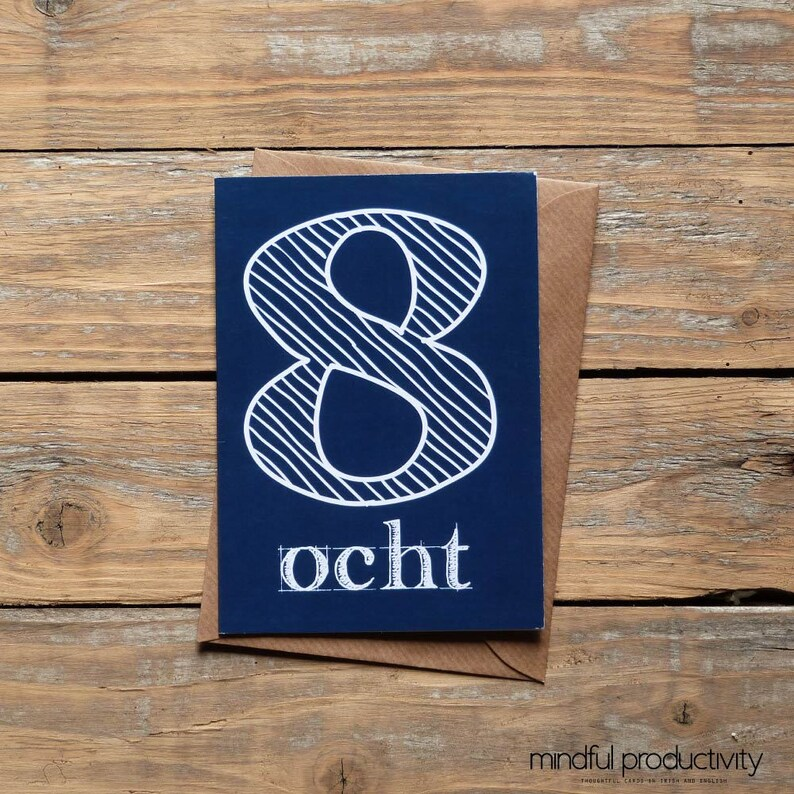 Ocht 8th Birthday Card In Irish Language Cards 8 Year