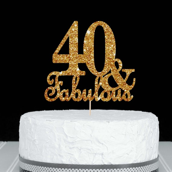 Super Fabulous 40 Cake Topper Forty And Fabulous 40Th Birthday Party Etsy Personalised Birthday Cards Cominlily Jamesorg