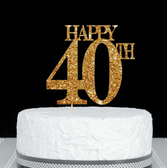 Marvelous Happy 40Th Cake Topper 40Th Birthday Cake Topper 40Th Cake Etsy Funny Birthday Cards Online Alyptdamsfinfo
