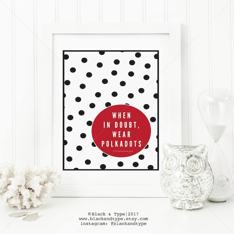 3c85fb718e18 Wear Polkadots polkadot art print fashion quote | Etsy