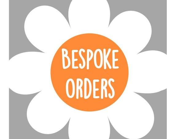 Bespoke order