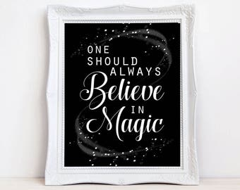 inspirational artwork for office. Quote Print, Believe In Magic, Inspirational Positive ,Home  Decor, Wall Office Black And White,typography Inspirational Artwork For A