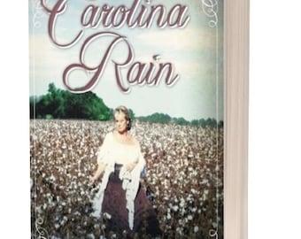 Carolina Rain by Nancy B. Brewer