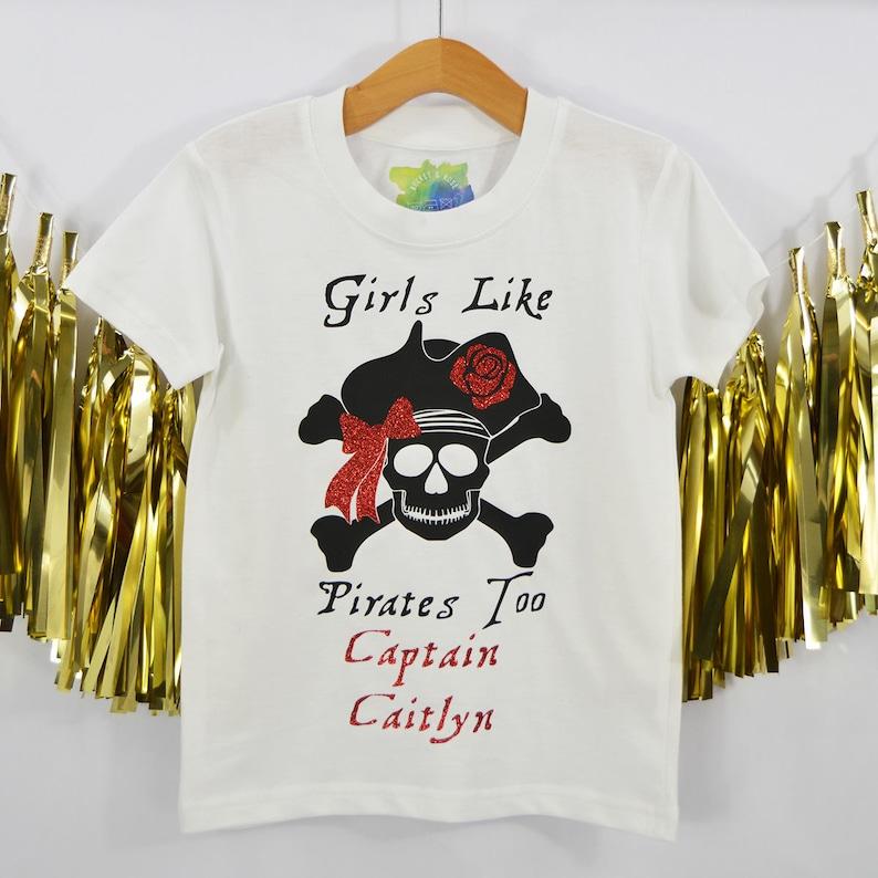 7097c2cb Girls like Pirates toopirate clothinggirls love | Etsy