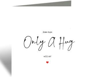 Only a hug will do card