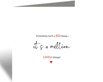Friendship is a million little things card
