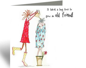 Grow an old friend Card - Camilla & Rose Blank Greeting Card, Humorous Birthday Card, Cards For Friends, Best Friend Card