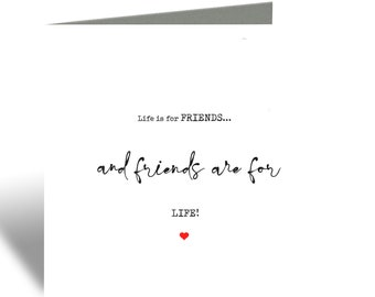 Life is for friends card, square friendship greeting card