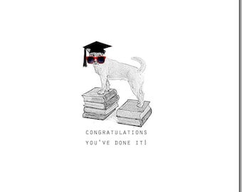 Congratulations Card, Dog Card, You've Done It! Blank Inside, Graduation, Animal Card