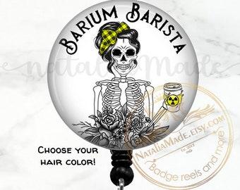 "Barium Barista 1.5"" Retractable Badge Reel, Funny Radiology Badge Holder, Rad Tech XRay Badge, Rad Tech Gift"