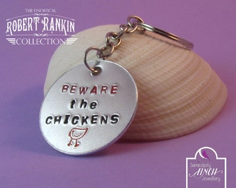Beware the Chickens Keyring, Hand Stamped Aluminium Keyring, Chicken Keyring, Robert Rankin Keyring, UK