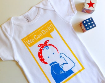 We Can Do It Baby Bodysuit. One Piece. Baby Clothing. Rosie the Riveter. Hand Screen Printed. 100% Cotton