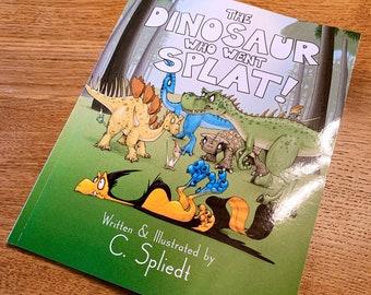 The Dinosaur Who Went Splat! Children's Book