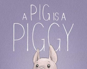 A Pig Is A Piggy