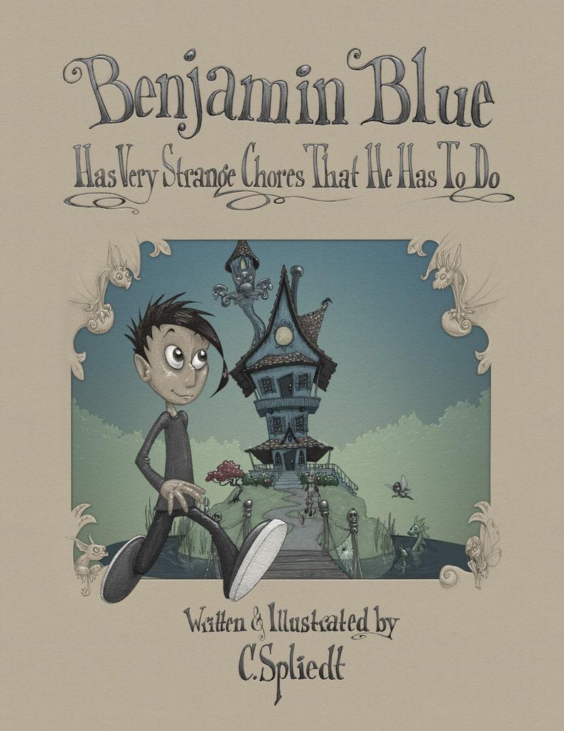 Children's Book Benjamin Blue Has Very Strange Chores image 0