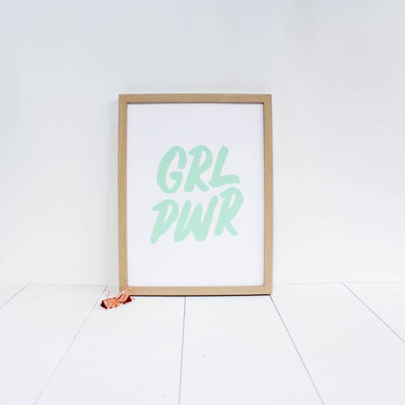 Poster Girl Power / GRL PWR / type screen printed / small poster /  minimalist poster / mint / feminism