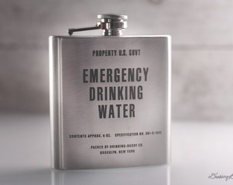 Vintage inspired Emergency Drinking Water  - Property U.S. Gov't - 6oz Engraved Whiskey Hip Flask