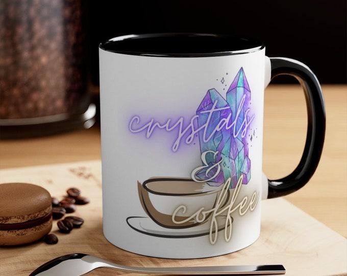 Crystals and Coffee Mug - 11oz or 15oz - microwave and dishwasher safe
