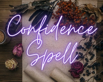 Confidence spell to boost self esteem, attractiveness, love and success in all aspects of life - advanced spell casting