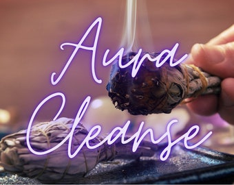 Aura Cleanse - Remote healing - Clear blockages
