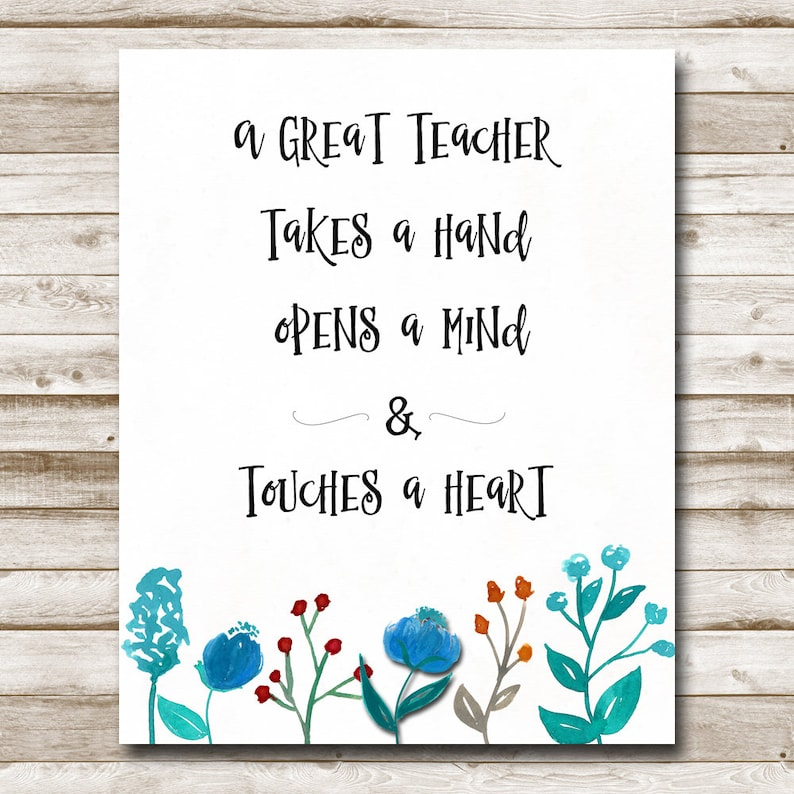 photograph relating to Printable Teacher Quotes named Trainer Printable Instructor Estimate Motivational Estimate Inspirational Estimate 5x7 8x10 11x14 A Very good Trainer Acquire A Hand Print Pictures Prop