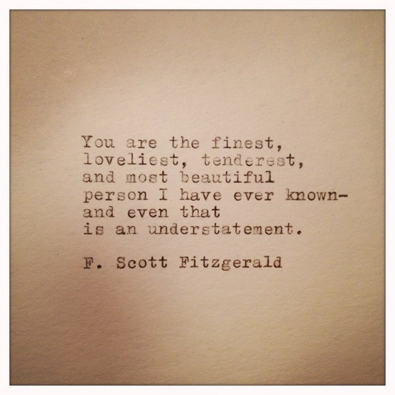 F Scott Fitzgerald Love Quotes Delectable F Scott Fitzgerald Love Quote Handtyped On Vinatge Typewriter Etsy