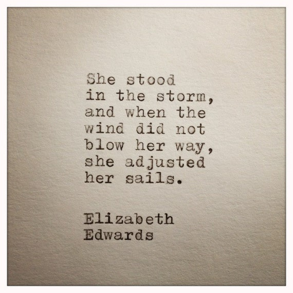 Having A Bad Day 19 Motivating Quotes To Turnaround Bad Days: Elizabeth Edwards Inspirational Quote Made On Typewriter