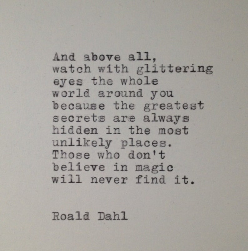 Citaten Roald Dahl : Roald dahl quote typed on typewriter etsy