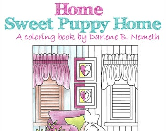 Home Sweet Puppy Coloring Book 25 Pages Of Dog Wall Art
