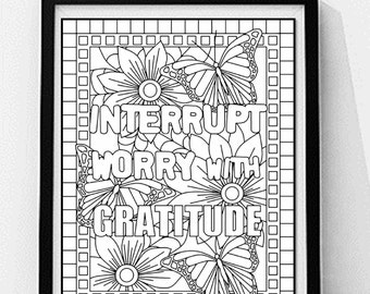 Inspirational Quote Coloring PagePrintableQuote Printable Wall ArtInterrupt Worry With GratitudeMindful MeditationStress Relief