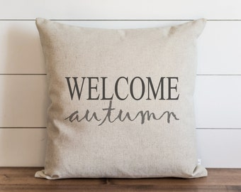 Welcome Autumn 20 x 20 Pillow Cover // Fall // Autumn // Thanksgiving // Throw Pillow // Gift for Her // Accent Pillow