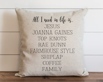 Pillow // Pillows // Farmhouse Pillow Covers // ALL I NEED 20 x 20 // Joanna Gaines // Throw Pillow Cover // Cushion Cover // Accent Pillow