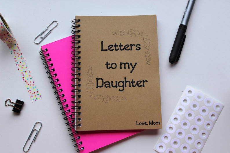 Letters to my daughter, Love Mom - 5 x 7 journal