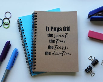 It Pays Off -  5 x 7 journal